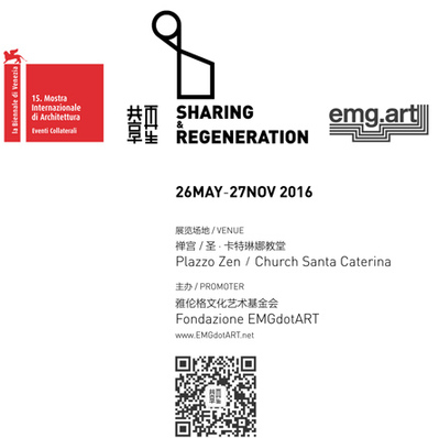 15th La Biennale di Venezia Eventicollaterali Sharing&Regeneration